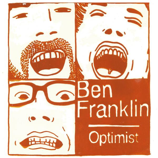Ben Franklin - Optimist